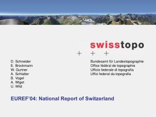 EUREF'04: National Report of Switzerland