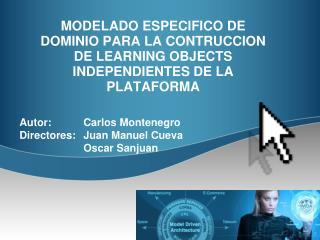 Autor: Carlos Montenegro Directores: Juan Manuel Cueva Oscar Sanjuan