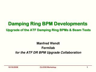 Damping Ring BPM Developments Upgrade of the ATF Damping Ring BPMs & Beam Tests