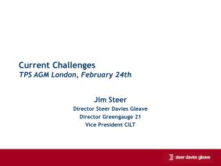 Current Challenges TPS AGM London, February 24th