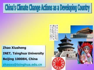 Zhao Xiusheng INET, Tsinghua University Beijing 100084, China zhaoxs@tsinghua