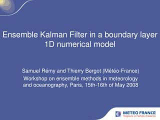 Ensemble Kalman Filter in a boundary layer 1D numerical model