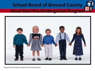 School Board of Brevard County   Head Start Pre-Kindergarten Program
