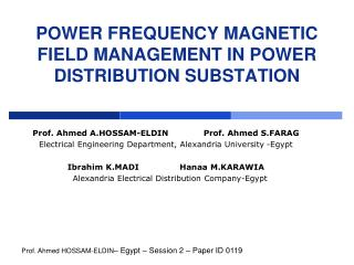 Power Frequency Magnetic Field Management In Power Distribution Substation
