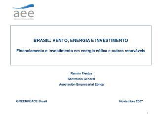 BRASIL: VENTO, ENERGIA E INVESTIMENTO