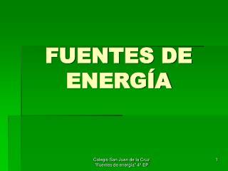 FUENTES DE ENERG�A