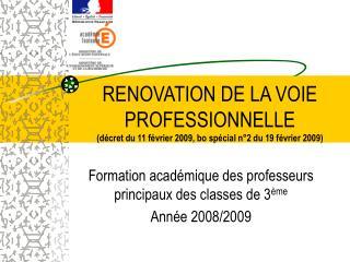 Formation académique des professeurs principaux des classes de 3 ème Année 2008/2009