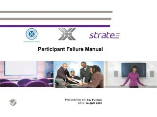 Participant Failure Manual