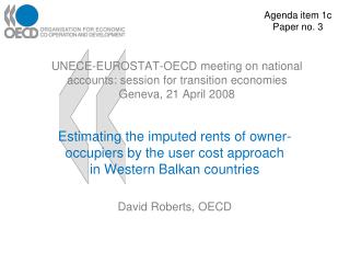 Estimating the imputed rents of owner-occupiers by the user cost approach