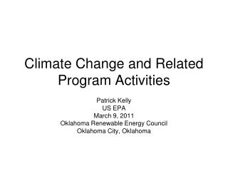 Climate Change and Related Program Activities