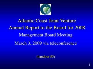 Atlantic Coast Joint Venture Annual Report to the Board for 2008