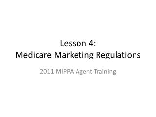 Lesson 4: Medicare Marketing Regulations