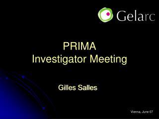 PRIMA Investigator Meeting