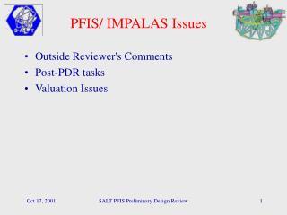 PFIS/ IMPALAS Issues