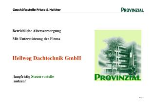 Betriebliche Altersversorgung   Mit Unterstützung der Firma  Hellweg Dachtechnik GmbH