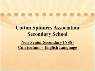 Cotton Spinners Association Secondary School