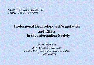 WFEO - IFIP - SATW - SVI/SFI - SI Genève, 10-12 December 2003
