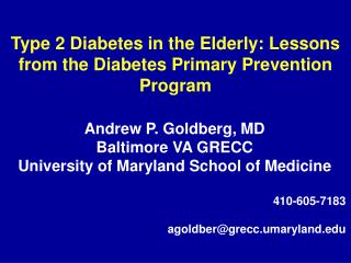 Type 2 Diabetes in the Elderly: Lessons from the Diabetes Primary Prevention Program