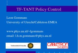 TF-TANT Policy Control