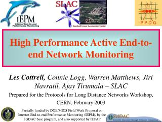 High Performance Active End-to-end Network Monitoring