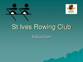St Ives Rowing Club