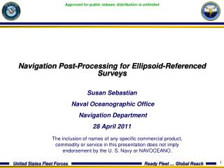 Navigation Post-Processing for Ellipsoid-Referenced Surveys