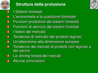 I Sistemi forestali L'economista e la questione forestale
