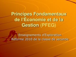 Principes Fondamentaux de l'Économie et de la Gestion  (PFEG)