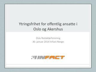 Ytringsfrihet for offentlig ansatte i  Oslo og Akershus