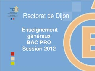 Enseignement g�n�raux  BAC PRO  Session 2012