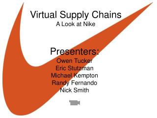 Virtual Supply Chains A Look at Nike