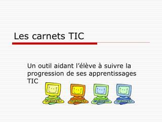 Les carnets TIC