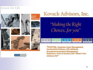 """Making the Right Choices...for you"""