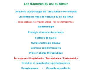 Les fractures du col du fémur Anatomie et physiologie de l'articulation coxo-fémorale