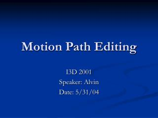 Motion Path Editing
