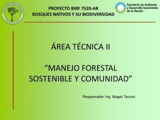 PROYECTO BIRF 7520-AR BOSQUES NATIVOS Y SU BIODIVERSIDAD
