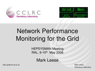 Network Performance Monitoring for the Grid
