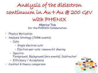 Analysis of the dielectron continuum in Au+Au @ 200 GeV with PHENIX