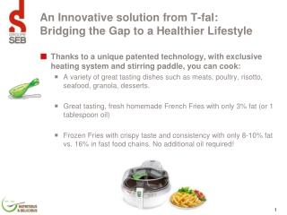 An Innovative solution from T-fal: Bridging the Gap to a Healthier Lifestyle