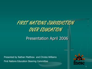 FIRST NATIONS JURISDICTION   OVER EDUCATION