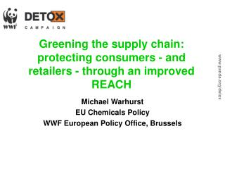 Greening the supply chain: protecting consumers - and retailers - through an improved REACH