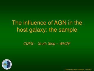 The influence of AGN in the host galaxy: the sample