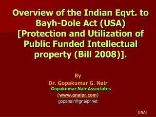 By Dr. Gopakumar G. Nair Gopakumar Nair Associates ( gnaipr ) gopanair@gnaipr