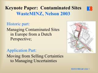 Keynote Paper:  Contaminated Sites WasteMINZ, Nelson 2003