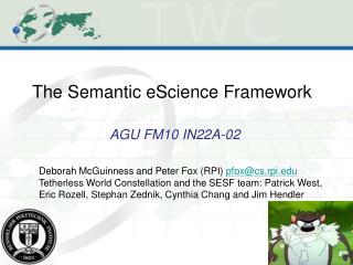 The Semantic eScience Framework