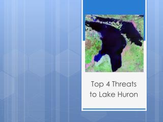 Top 4 Threats to Lake Huron