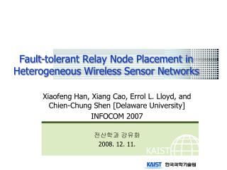 Fault-tolerant Relay Node Placement in Heterogeneous Wireless Sensor Networks