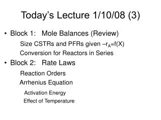Today's Lecture 1/10/08 (3)