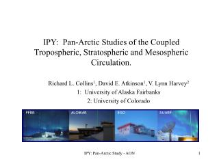 IPY:  Pan-Arctic Studies of the Coupled Tropospheric, Stratospheric and Mesospheric Circulation.