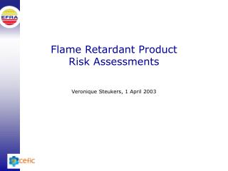Flame Retardant Product Risk Assessments
